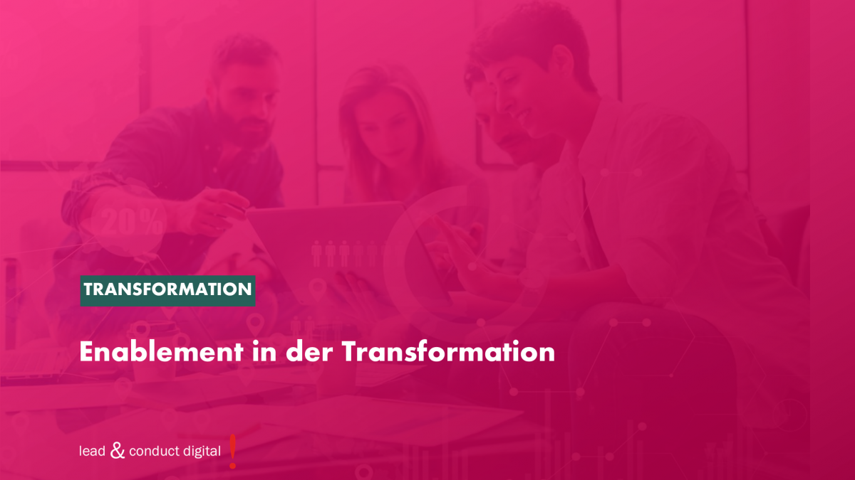 Enablement in der Transformation
