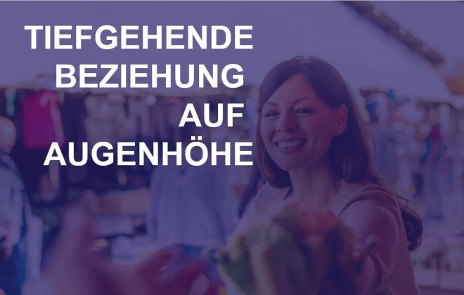 Extended Customer Expeperience - Tiefgehende Beziehung auf Augenhöhe