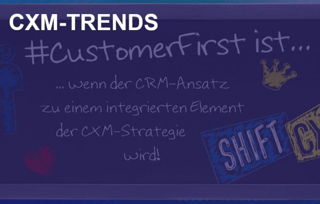 Extended Customer Experience - CXM-Trends