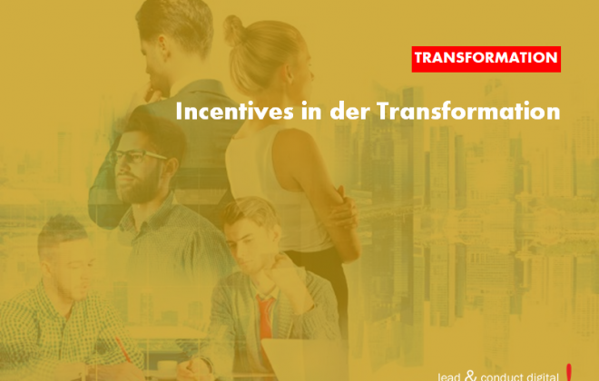 Incentives in der Transformation