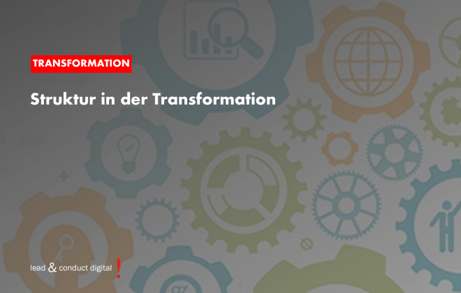 Struktur in der Transformation